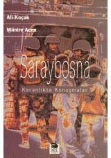 Saraybosna-Karanlıkta Konuşmalar-
