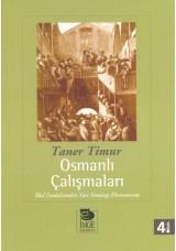 Osmanlı Çalışmaları -İlkel Feodalizmden Yarı Sömürge Ekonomisine-