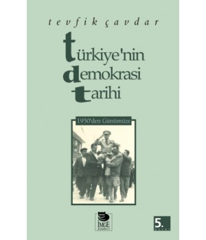 Türkiye'nin Demokrasi Tarihi (1950'den Günümüze)
