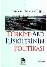 Türkiye-ABD İlişkilerinin Politikası