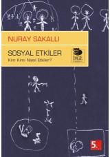 Sosyal Etkiler - Kim Kimi Nasıl Etkiler?