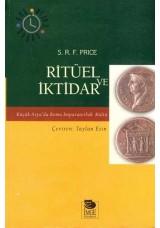 Ritüel ve İktidar -Küçük Asya'da Roma İmparatorluk Kültü-