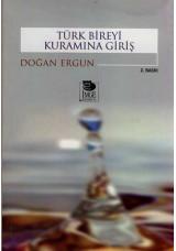 Türk Bireyi Kuramına Giriş