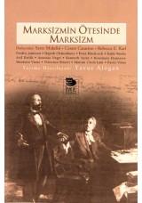 Marksizmin Ötesinde Marksizm