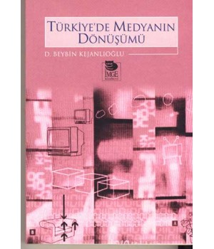 Türkiye'de Medyanın Dönüşümü