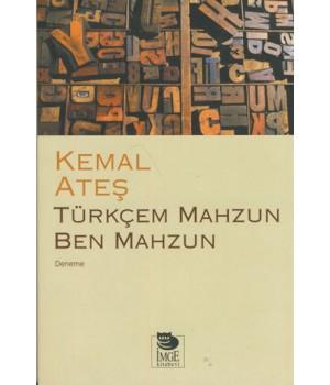 Türkçem Mahzun Ben Mahzun