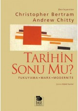 Tarihin Sonu mu? -Fukuyama-Marx-Modernite-
