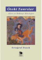 Öteki Tanrılar -Alevi ve Bektaşi Mitolojisi-