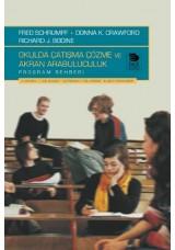 Okulda Çatışma Çözme ve Akran Arabuluculuk Program Rehberi