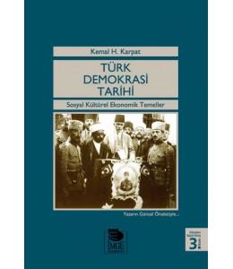 Türk Demokrasi Tarihi -Sosyal Kültürel Ekonomik Temeller-