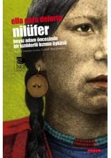 Nilüfer - Beyaz Adam Öncesinde Bir Kızılderilinin Öyküsü