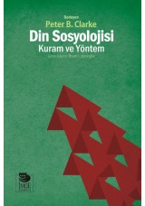 Din Sosyolojisi: Kuram ve Yöntem