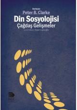 Din Sosyolojisi: Çağdaş Gelişmeler