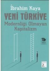 Yeni Türkiye-Modernliği Olmayan Kapitalizm