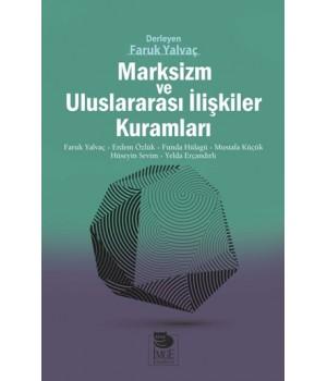 Marksizm ve Uluslararası İlişkiler Kuramları