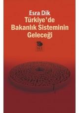 Türkiye'de Bakanlık Sisteminin Geleceği