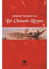 Bir Osmanlı Rüyası