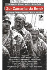 Zor Zamanlarda Emek - Türkiye'de Çalışma Yaşamının Güncel Sorunları