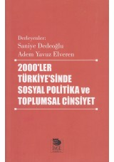 2000'ler Türkiye'sinde Sosyal Politika ve Toplumsal Cinsiyet