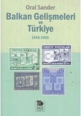 Balkan Gelişmeleri ve Türkiye (1945 - 1965)