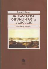 Balkanlar'da Osmanlı Mirası ve Ulusçuluk