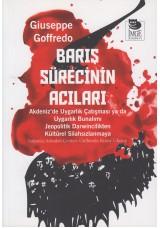 Barış Sürecinin Acıları - Akdeniz'de Uygarlık Çatışması ya da Uygarlık Bunalımı - Jeopolitik Darwincilikten Kültürel Silahsızlanmaya