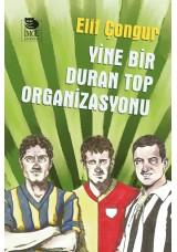 Yine Bir Duran Top Organizasyonu