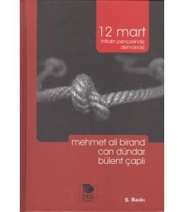12 Mart / İhtilalin Pençesinde Demokrasi