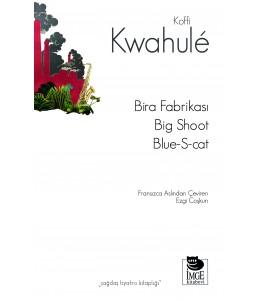 Bira Fabrikası - Big Shoot -Blue-S-cat