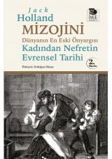 Mizojini - Dünyanın En Eski Önyargısı - Kadından Nefretin Evrensel Tarihi