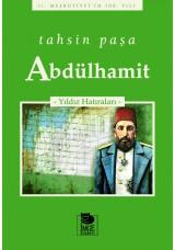 Abdülhamit -Yıldız Hatıraları-