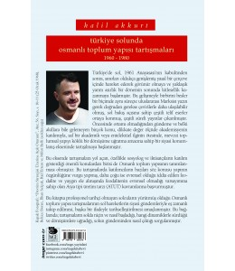 Türkiye Solunda Osmanlı Toplum Yapısı Tartışmaları; 1960-1980