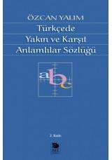 Türkçede Yakın ve Karşıt Anlamlılar Sözlüğü