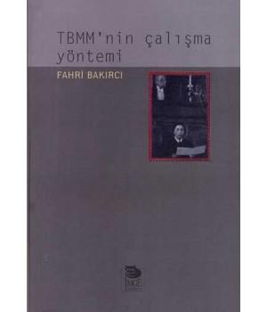 TBMM'nin Çalışma Yöntemi
