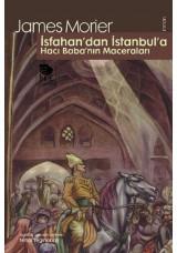 İsfahan'dan İstanbul'a Hacı Baba'nın Maceraları