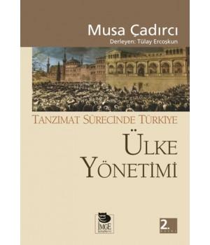 Tanzimat Sürecinde Türkiye-Ülke Yönetimi